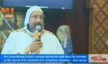 H.G. Anba Ermia heads the Holy Mass at Sts. Abanoub and Anthonios in Bayonne – New Jersey and delivers a sermon