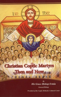 Christian Coptic Martyrs Then And Now